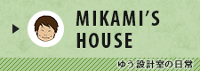 MIKAMI'S ROOM
